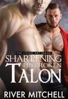 Sharpening His Broken Talon (Living Art, #2)