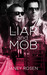 The Liar and The Mob