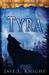 Tyra by Jaye L. Knight