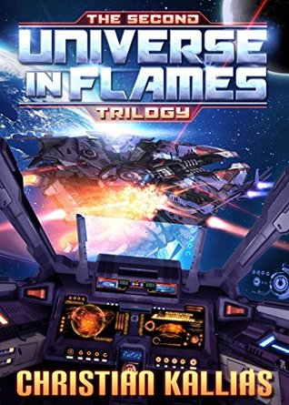 The Second Universe in Flames Trilogy - Books 4 to 6