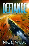 Defiance (Legacy Ship Trilogy, #2)