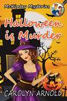 Halloween is Murder by Carolyn Arnold