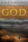 There is a God: A Collection of Christian Poetry