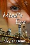 Mind's Eye by Skyler Dean