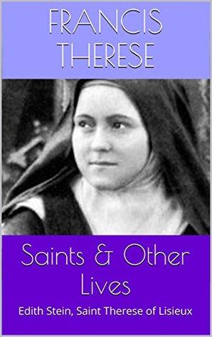 Saints & Other Lives