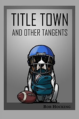 Title Town (and other tangents)