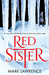 Red Sister (Book of the Ancestor, #1) by Mark Lawrence