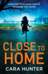 Close to Home (Adam Fawley, #1)