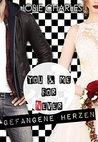 You & me for (n)ever - Gefangene Herzen by Josie Charles
