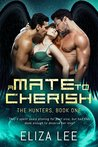 A Mate to Cherish (The Hunters, #1)