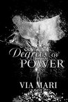Degrees of Power (Prestian Series, #4)