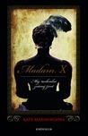 Madam X: Můj nechvalně známý život
