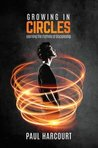 Growing in Circles: Learning the Rhythms of Discipleship
