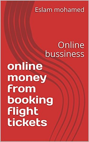 online money from booking flight tickets: Online bussiness