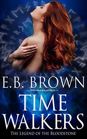 The Legend of the Bloodstone (Time Walkers #1)