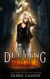 Defying Magick (The Witch Blood Chronicles #2)