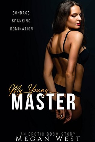 My Young Master Domination and Submission Erotica by Megan West