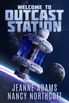 Welcome to Outcast Station (Outcast Station #1)