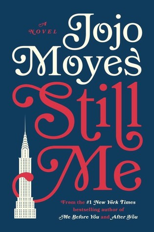 Still Me (Me Before You, #3) - Jojo Moyes