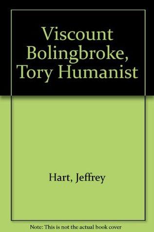 Viscount Bolingbroke, Tory Humanist