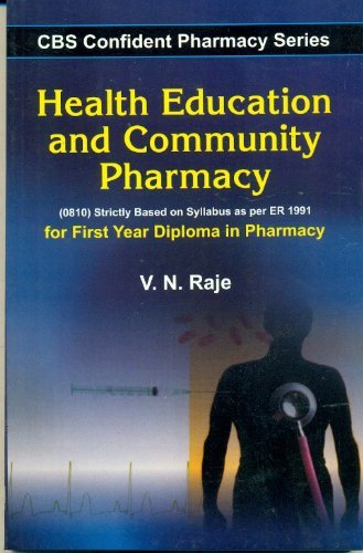 CBS Confident Pharmacy Series: Health Education and Community Pharmacy- For First Year Diploma in Pharmacy