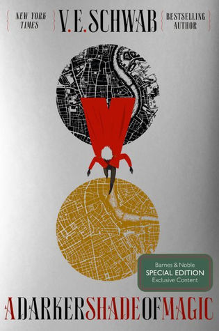 A Darker Shade of Magic (BN Collectors Edition) by V.E. Schwab