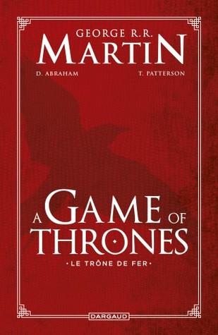 A Game of Thrones - Le Trône de Fer - L'intégrale