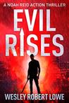 Evil Rises (Noah Reid Action Thriller Prequel)