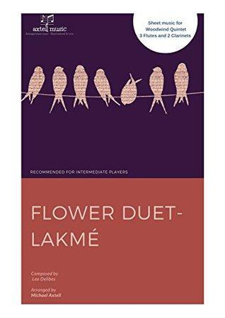 Flower Duet- Lakmé by Leo Delibes