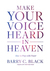 Make Your Voice Heard in Heaven by Barry C. Black