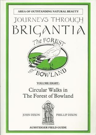 Journeys Through Brigantia: Circular Walks in the Forest of Bowland v. 8