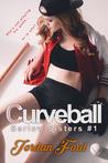 Curveball (Barlow Sisters, #1)