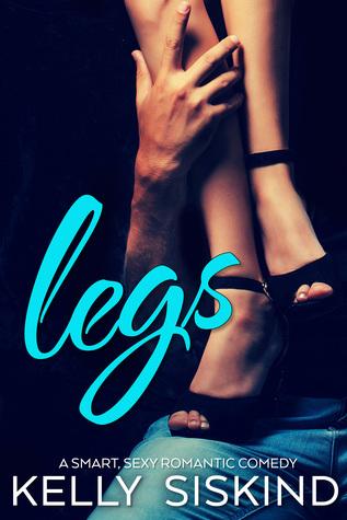 Legs (One Wild Wish, #1)