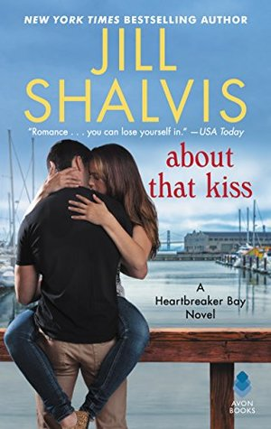 About That Kiss (Jill Shalvis) – Tour & Giveaway!