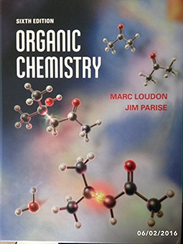 Organic Chemistry Marc Loudon Study Guide and Solutions Manual 6th Edition
