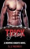 Trick Play: A Memphis Knights Football Romance