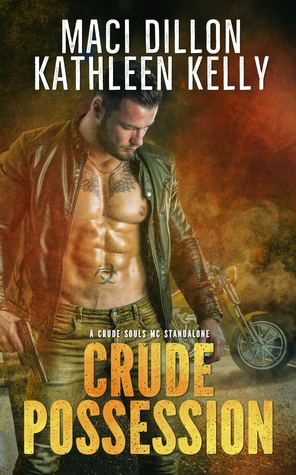 Crude Possession: A Crude Souls MC Standalone