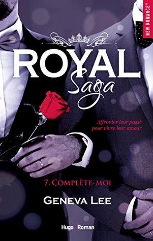 Royal Saga - tome 7 Complète-moi