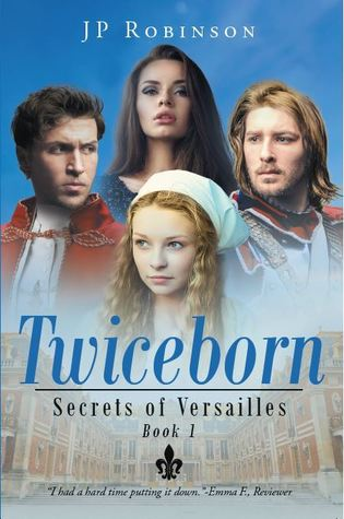 Twiceborn (Secrets of Versailles #1)