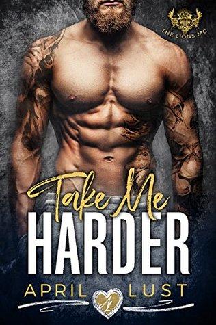 TAKE ME HARDER: A Dark Bad Boy Romance