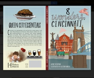 The 8 Wonders of Cincinnati by Wendy Hart Beckman