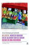 Milarepa / Meneer Ibrahim en de bloemen van de Koran / Oscar ... by Éric-Emmanuel Schmitt