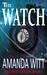 The Watch by Amanda Witt
