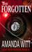 The Forgotten by Amanda Witt