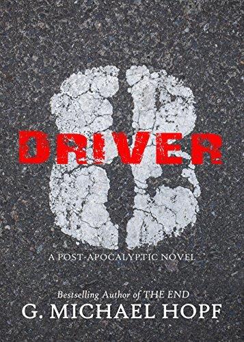 Driver 8: A Post-Apocalyptic Novel