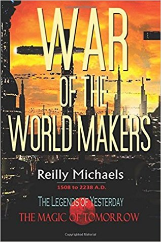 War of the World Makers by Reilly  Michaels