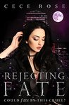 Rejecting Fate (Fated #3)