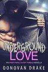 Underground Love by Donovan Drake