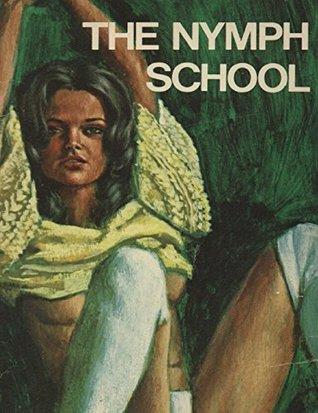 The Nymph School