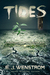 Tides by E.J. Wenstrom